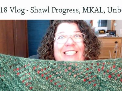 Knitting Vlog May 2018 - Shawl Progress, Mystery Knit-a-long, Unboxing
