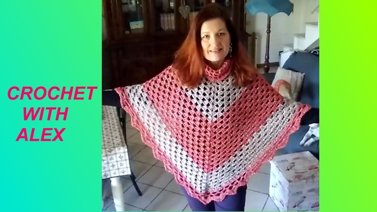 """CROCHET EASY GRANNY PONCHO """"MISS SIMPLICITY"""" any size and yarn tutorial for beginners Alex Crochet"""