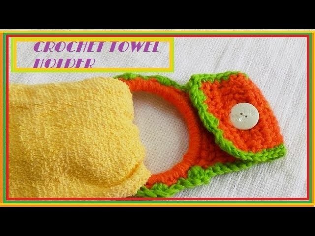 Crochet Easy Kitchen Towel Topperholder Easy Toppers For Kitchen