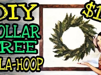 DIY Farmhouse Wall Decor. DIY Dollar Tree Farmhouse Hula Hoop Wreath