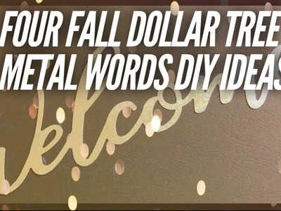 Four Fall Dollar Tree Metal Words DIY Ideas
