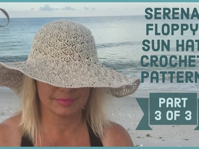 How to add wire to the brim of a crochet floppy sun hat Serena Crochet Hat Part  3 of 3
