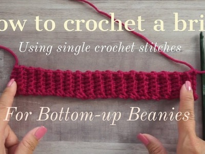 How to Crochet a Brim for Bottom up Beanies