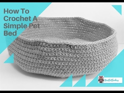 How To Crochet: A Simple Pet Bed