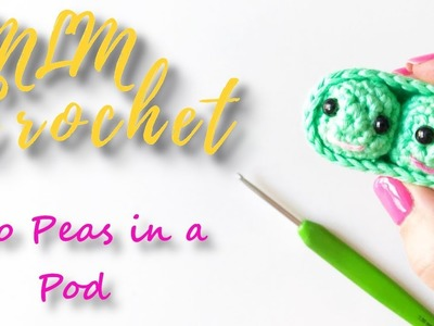 How to Crochet Two Amigurumi Peas in a Pod