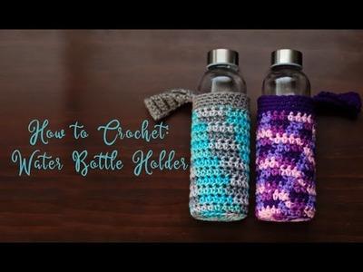 How to Crochet: Water Bottle Holder