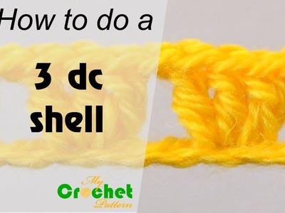 How to do a 3 double crochet shell - Crochet for beginners
