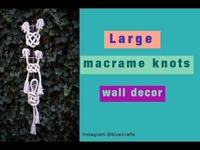 Large macrame knots - nautical knots decor - marine decor - DIY wall hanging