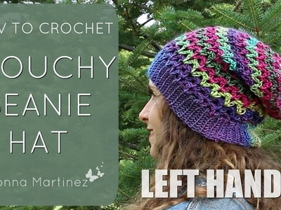 LEFT HAND How To Crochet A Simple Slouchy Hat