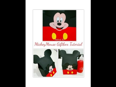 Mickey Mouse Giftbox Tutorial DiY ( Part 2)
