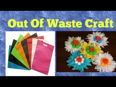 Out of waste. carry bag use. Flower making. DIY.Kids Project