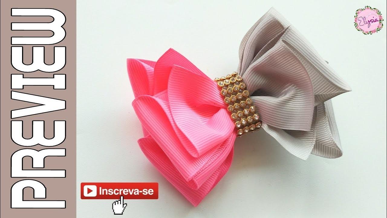 [PREVIEW] Laço Camila V.2 ???? Ribbon Bow Tutorial ???? DIY by Elysia Handmade
