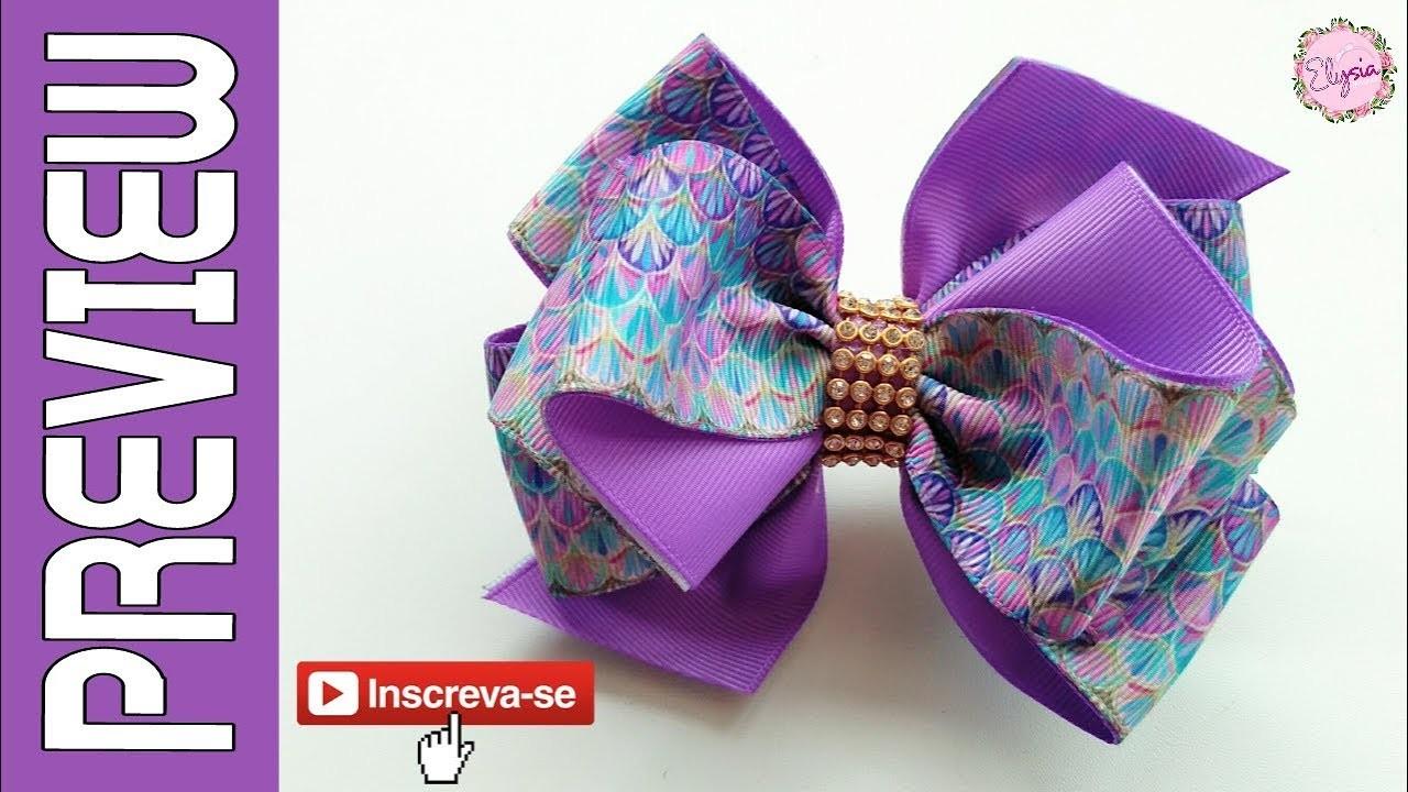 [PREVIEW] Laço Elysa Fita N9 ???? Ribbon Bow ???? DIY by Elysia Handmade