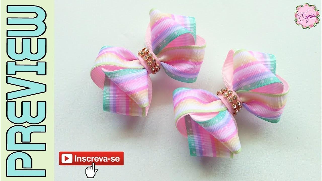 [PREVIEW] New Laço Formoso Fita N5 ???? Ribbon Bow Tutorial ???? DIY by Elysia Handmade