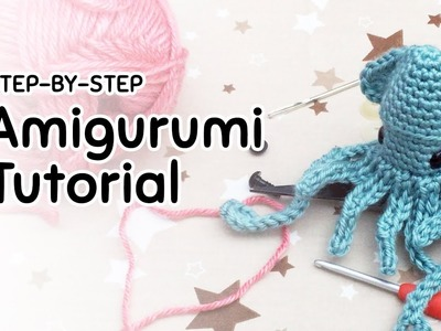 Amigurumi Squid - Full Step-by-Step Crochet Tutorial