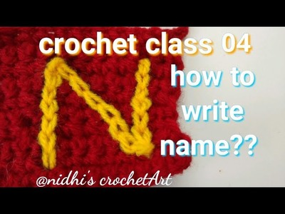 Crochet class 04 for beginners. how to write name with slip stitch