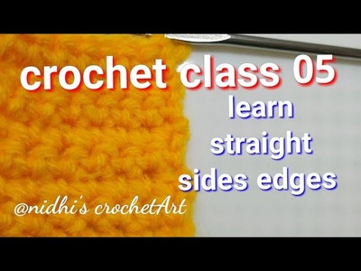 Crochet class 05 for beginners. how to make perfect straight sides edges of crochet work