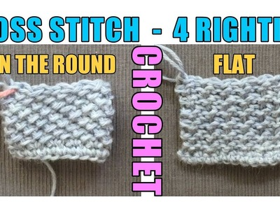 Crochet Moss Stitch In The Round & Flat Moss - 4 Righties