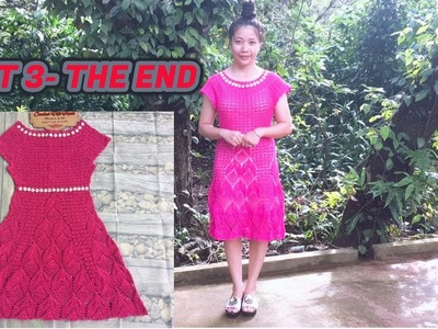 CROCHET WOMEN'S DRESS TUTORIAL TYPE 3-  THE END | HƯỚNG DẪN MÓC VÁY: MẪU SỐ 3- THE END