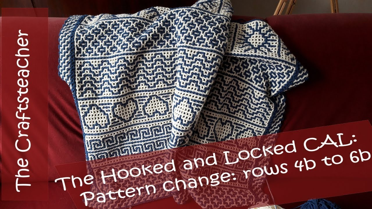 Hooked and Locked Crochet Along: Blanket part 2 - new pattern parts, row 4b to 6b