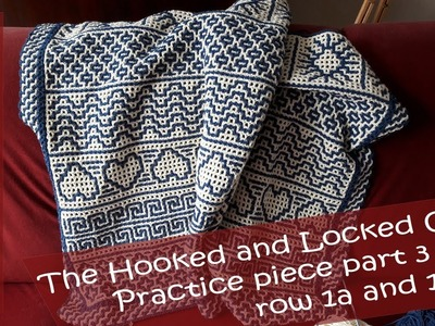 Hooked and Locked Crochet Along: Practice piece part 3 - row 1a and 1b