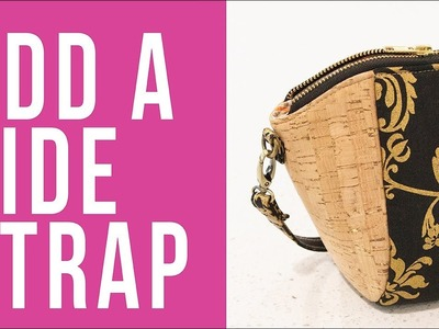 How to Add a Side Strap to a Bag or Pouch