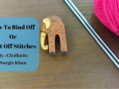 HOW TO BIND OFF STITCHES IN URDU (Beginner Tutorial) By Clydknits.