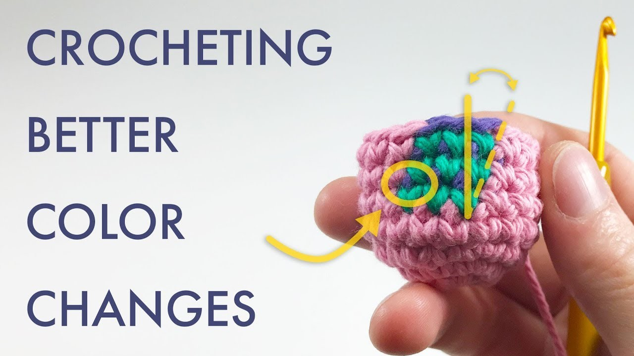 How to Crochet Better Color Changes