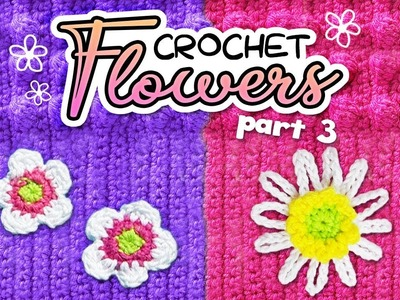 How to crochet flowers #3. Free Crochet Patterns