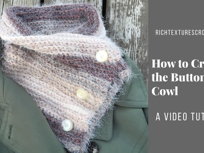 How to Crochet the Easy Button Up Cowl