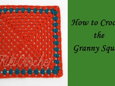 How to Crochet the Granny Square