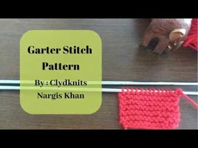 How to Knit the Garter Stitch for Beginners In Urdu By Clydknits.