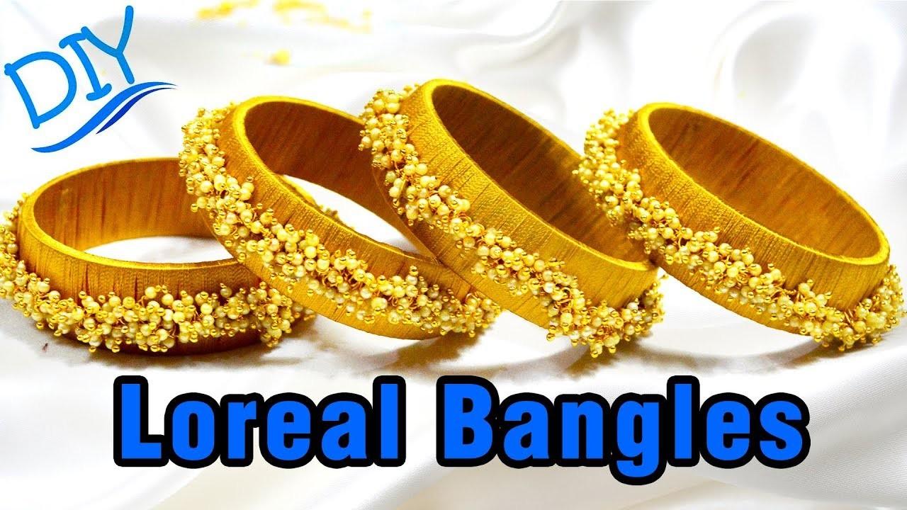 How to make loreal bangles | silk thread bangles | Jewelry Making | Latest Bangles| #DIY | #115