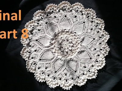Learn How to Crochet the Advanced Pineapple Cluster Stitch Doily Tutorial Part 8- Final