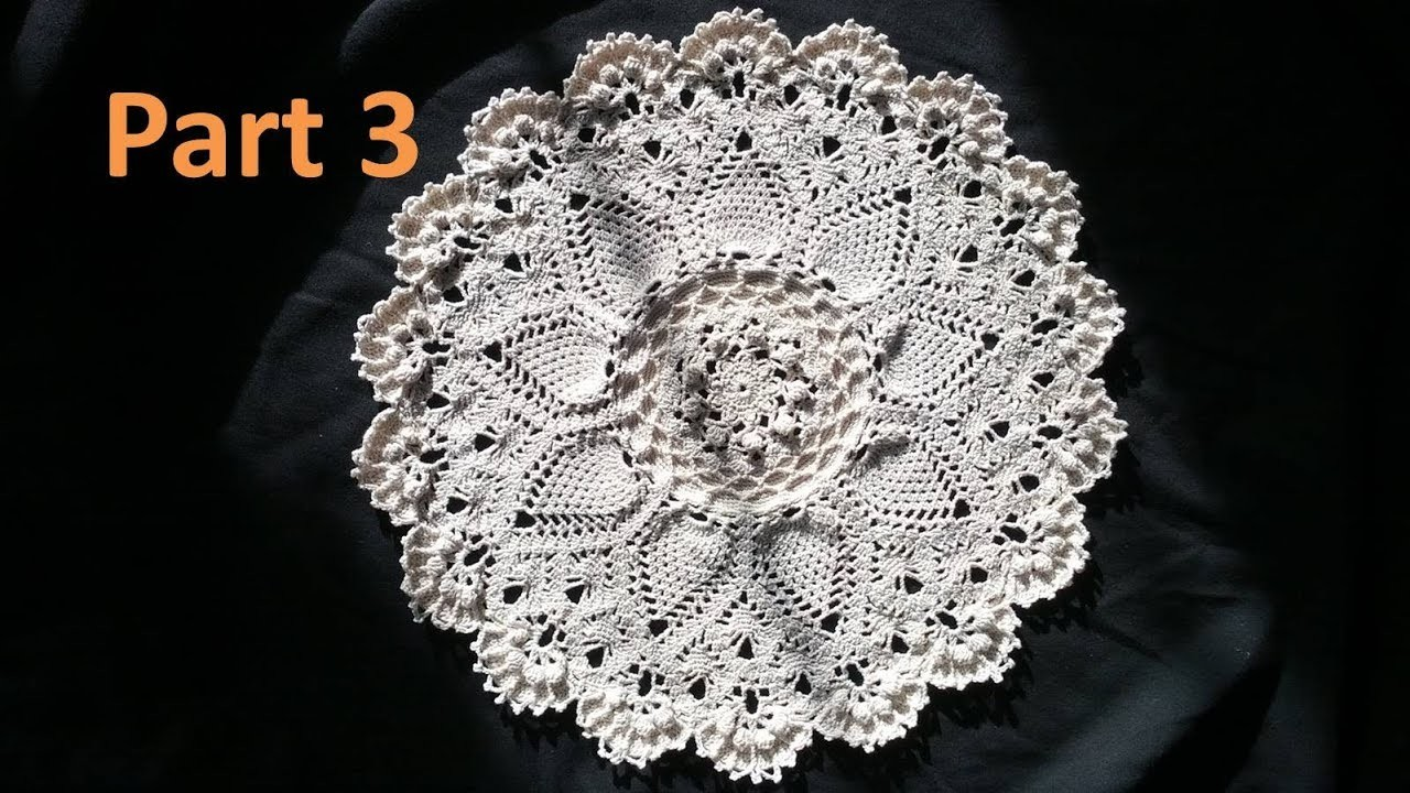 Learn How to Crochet the Advanced Pineapple Cluster Stitch Doily Tutorial -Part 3