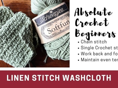 Linen Stitch Wash Cloth - You Can Crochet This! - beginner crochet practice project