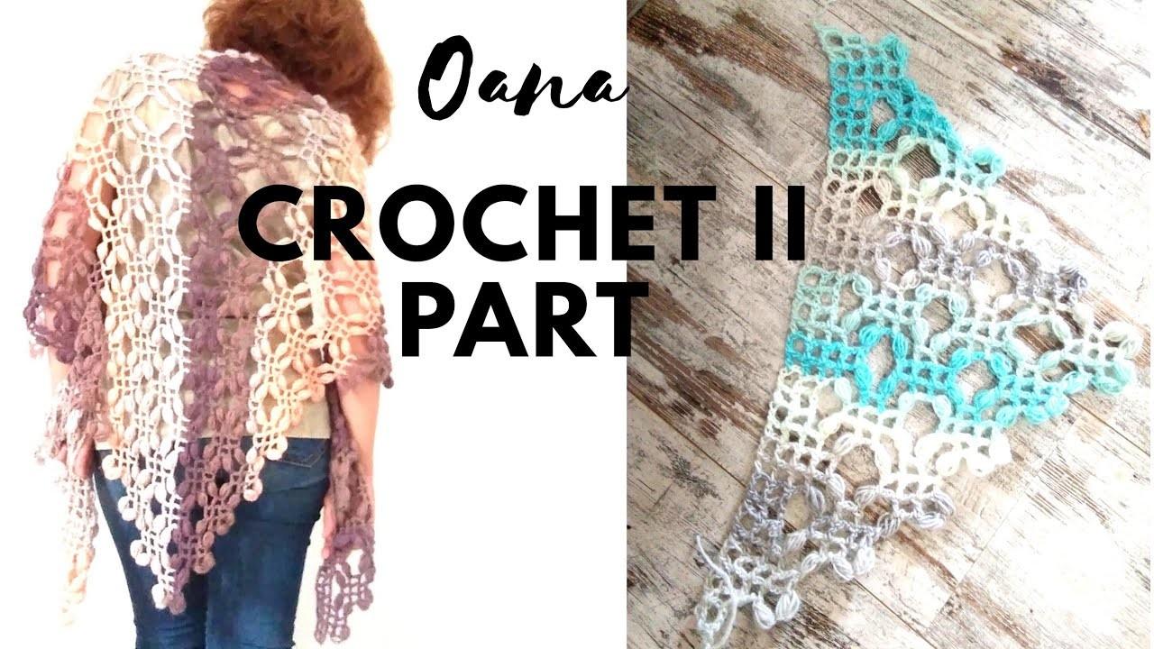 Shawl filet&pufs crochet part 2 by Oana