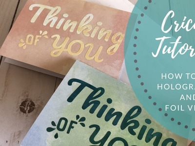 Cricut Tutorial - how to cut Cricut vinyl and adhesive foil sentiments for cards