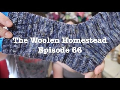 Episode 66- The Woolen Homestead- A Knitting Podcast