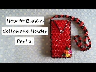 How to Bead a Cellphone Holder Part 1