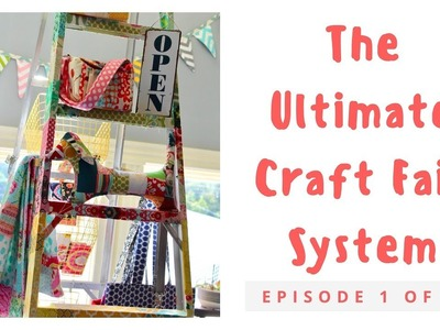 How to create the ultimate craft fair system, Part 1 of 3