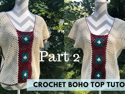 How to crochet : Boho top Part - 2