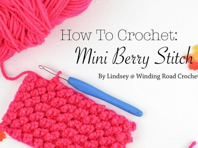 How to Crochet: Mini Berry Stitch - Left Handed