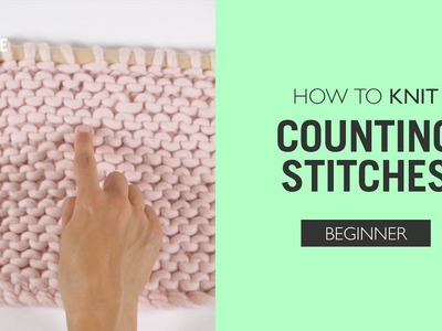 How to Knit: Counting stitches