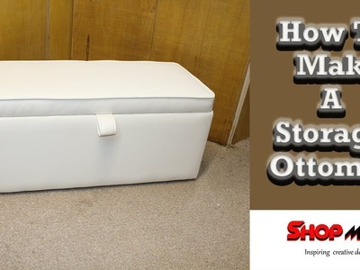 How To Make A DIY Storage Ottoman In White faux Leather