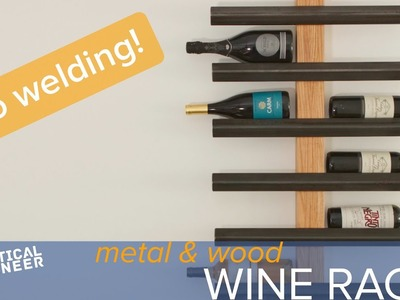 How to make a metal and wood wine rack without welding
