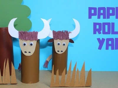 How to Make a Paper Roll Yak