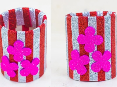 How To Make A Pen.Pencil Holder With Glitter Paper And Plastic Bottle | Foam-sheet Craft Ideas