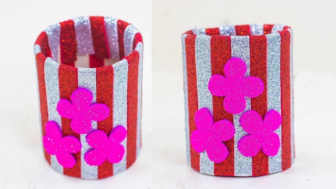 How To Make A Pen Pencil Holder With Glitter Paper And Plastic