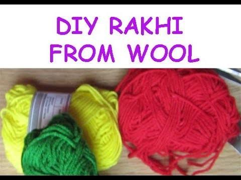 How to make rakhi at home   Rakhi with wool   Raksha Bandhan 2018   DIY Rakhi